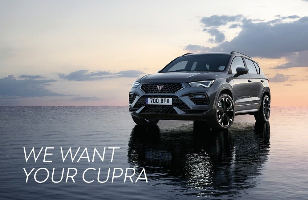 We want your CUPRA
